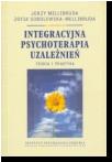 Integracyjna psychoterapia uzależnień