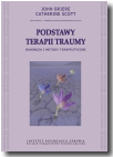 Podstawy terapii traumy. Diagnoza i metody terapeutyczne